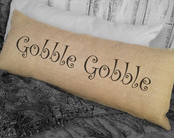 Gobble Gobble Thanksgiving Holiday Pillow. Burlap pillow. Thanksgiving Decor. Decorative throw. Thanksgiving Pillow Decor SPS-079