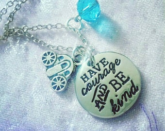 Cinderella Disney Necklace 'Have Courage and Be Kind' Quote Inspired
