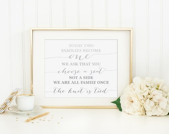 Today Two Families Become One We Ask That You Choose A Seat Not A Side Printable - INSTANT DOWNLOAD Printable - wedding seating sign