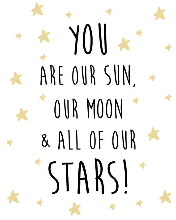 Nursery Star and Moon Digital Print- You are our sun, our moon and all of our stars