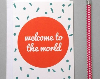 Welcome to the World Confetti Greeting Card