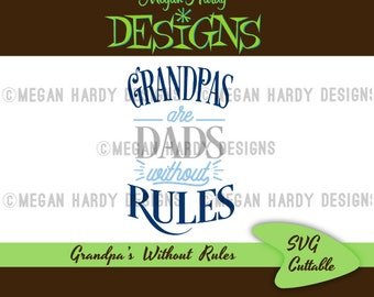 Grandpas Dads Without Rules SVG