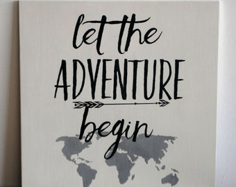 Let the Adventure Begin, Wood Word Art Sign, New Adventure