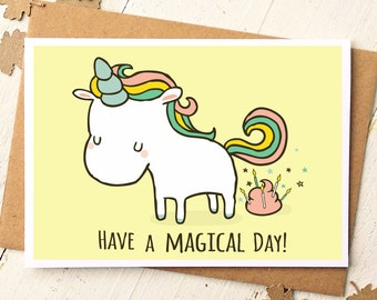 Unicorn Card - Funny Birthday Card - Unicorn Birthday Card - Have A Magical Day - Funny Greeting Cards - Funny Cards - Friend Birthday Card