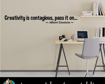 Creativity is Contagious, Pass it On Quote Wall Decal - Albert Einstein Decal - Quote Decal