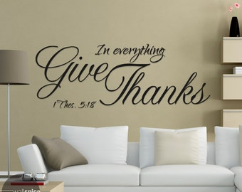 1 Thes 5:18 In Everything Give Thanks Vinyl Wall Decal Sticker