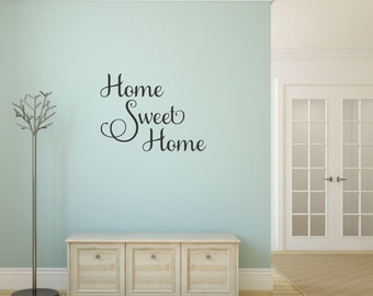 Home Sweet Home Decal Home Sweet Home Vinyl Decal Home Wall Decal Vinyl Wall Decal Entryway Decor Wall Quote Decal Home Quote