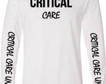 Critical Care Nurse Long Sleeve Women's White shirt | ICU | Critical Care | Nurse Shirt | Intensive Care | Nurse Gift | Nursing | cvicu