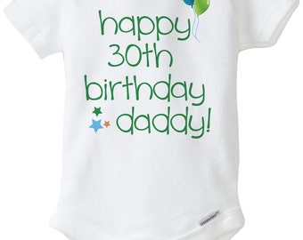 DIY Printable Happy 30th Birthday Daddy Iron On Transfer - Digital Image for T-shirts or onesie - INSTANT DOWNLOAD