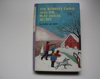 The Bobbsey Twins and the Play House Secret