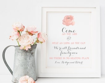 "Personalized Pink Rose Watercolor ""Come As You Are"" Wedding Sign"