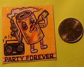 PARTY FOREVER - magnet