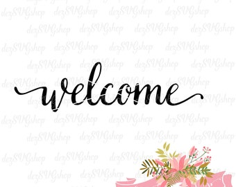 Welcome SVG   Cut File   Welcome stencil   svg files for Silhouette   svg files for Cricut   welcome cut file   welcome decal