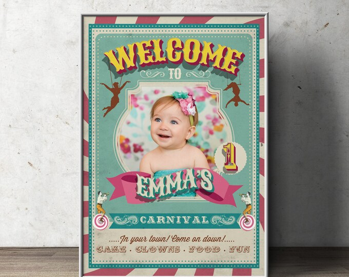 Carnival Party - Circus Party - Welcome Poster Sign with Photo - Customized Printable - Vintage circus- Vintage Carnival - First birthday