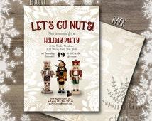 Printable Christmas Invitations, Christmas party Invitations diy, Nutcracker Invitation, Xmas party invite, Let's go nuts