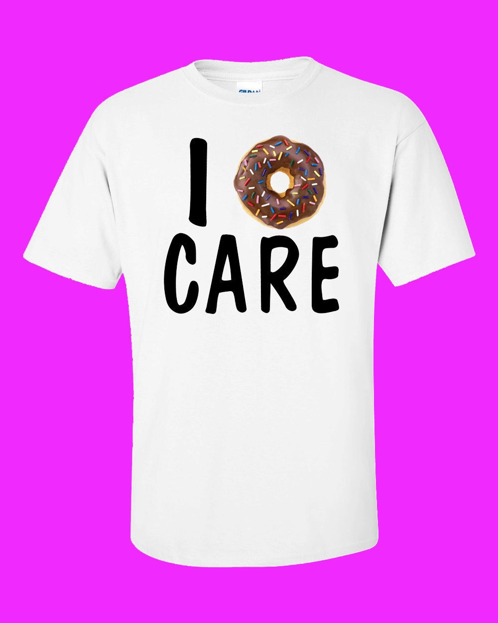 I doughnut care t-shirt I don't care funny shirt donut
