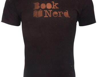 Book Nerd Shirt - Book Nerd T-Shirt - Book Nerd Clothing - Bookworm Shirt - Bookworm Gift - Book Lover Gift - Bleached Shirt - Unisex Shirt