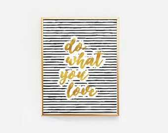 "Motivational Quote Poster ""Do What You Love"" Minimalist Poster Art, , Typography Quote, Print, Wall Decor Art, Mottos, Inspirational Quote."