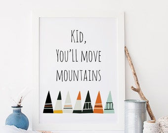 Kid You'll Move Mountains Dr. Suess Quote Nursery Wall Art Print Digital Wall Art Boys Room Whimsical Wall Art Blue Orange Theme