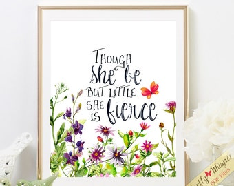Nursery Quote Art Print, Baby Girl Wall Decor, Though She Be But Little She
