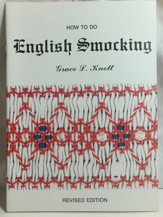 How To Do English Smocking booklet by Grace L. Knott, smocking dots