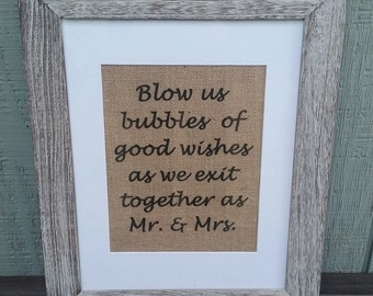 Wedding,Bubbles of good wishes,Mr and Mrs,Rustic,Burlap,Engagement,Bridal Shower,Ceremony,Ceremony decorations,Wedding sign,Barn