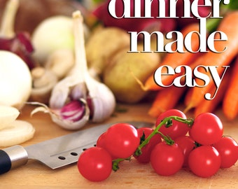 Dinner Made Easy eBook