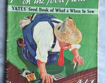 Yates Seed Book of What and When to Sow c1950