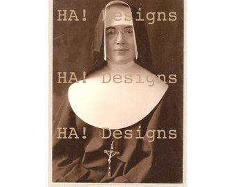 Vintage Photo - A Nun Like Nun Other - INSTANT DOWNLOAD