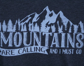 The Mountains Are Calling Shirt