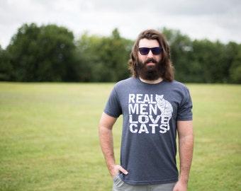 Cat shirt, hand printed, graphic tee, dad tshirt, boyfriend gift, Real Men Love Cats, funny tshirt, mens tshirt, dad gift, cat dad