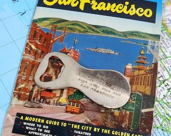 Vintage MARK HOPKINS HOTEL | Nob Hill Souvenir | San Francisco | Bottle Opener/Shoe Horn | Metal Steel | Travel Collectible Memorabilia