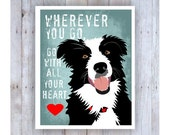 Border Collie Art, Border Collie Print, Go With All Your Heart, Kids Room Artwork, Dog Wall Decor, Cute Dog, Black and White Dog