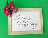 In Loving Memory Wedding Sign DIY Printable