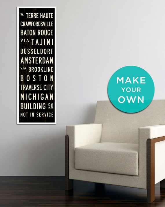 CREATE YOUR OWN Small Custom Bus Scroll, Personalized Sign, Tram Roll Word Art Print on Canvas, Subway Signs, Industrial Décor. 12 x 36