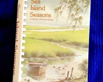 Vintage Southern cookbook, Sea Island Seasons, a Collection of Favorite Recipes, low-country recipes, Beaufort, South Carolina, like new