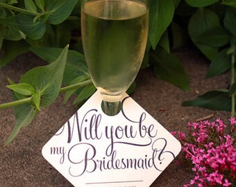 "4 - Adorable ""Will You Be My Bridesmaid"" Wedding Party invitation - Wine Glass Tags - 4 pack"