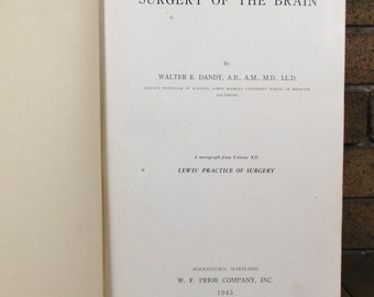 Surgery of the Brain - 1945 HC 1st Ed by Walter E. Dandy MD