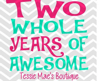 Two, Three, Four, Five Years of Awesome Birthday SVG/DXF/EPS Instant Download Digital Design