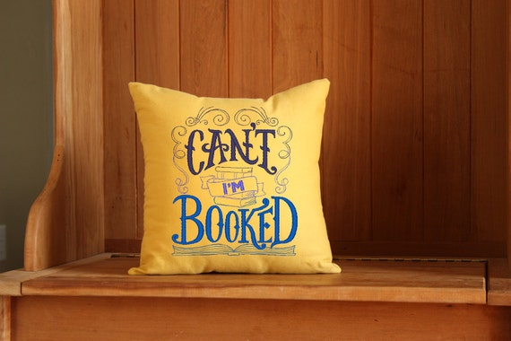 Can't I'm Booked | Bookish Throw Pillow