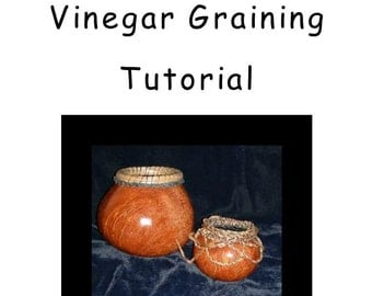 Vinegar Graining on a Gourd Tutorial