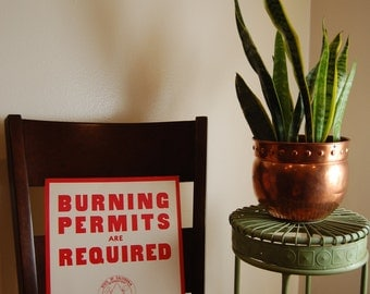 Original Vintage Sign Burning Permits Are Required- Camping California