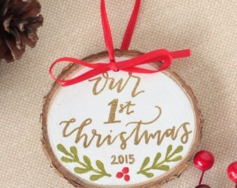 Our First Christmas- Custom Hand Lettered Ornament