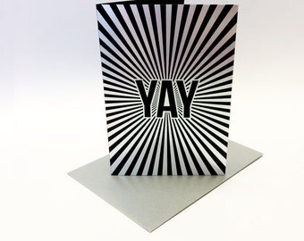 Yay! - celebration card printed in metallic silver foil - A6