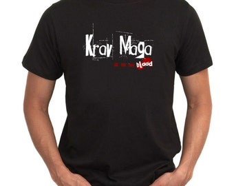 Krav Maga Is In My Blood T-Shirt