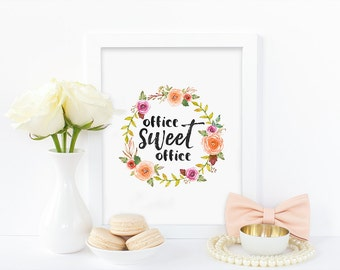 Digital print,office sweet office,watercolor print,floral,ink effect print,office decor,office print,instant download