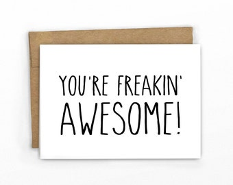 Funny Thank You Card | Friendship Card  ~ You're Freakin Awesome! By Cypress Card Co.