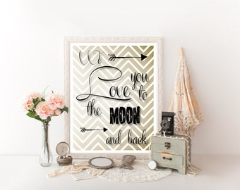 We Love You to the Moon and Back Nursery Printable, We Love You to the Moon and Back, Nursery Decor, Digital Download, Nursery Print, 0223