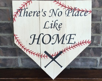 There's No Place Like Home Baseball Wood Sign