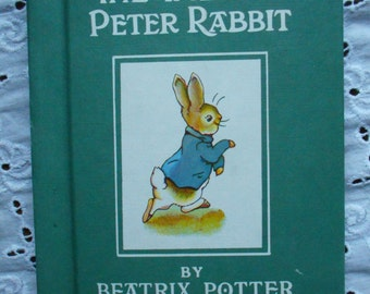 The Tale of Peter Rabbit by Beatrix Potter. Hardcover. Not Dated. Circa 1970's